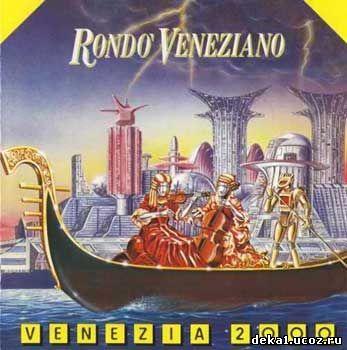 Rondo Veneziano - Venezia 2000